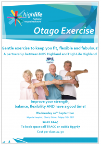 poster advertising High Life Highland activity classes entitled Otago Exercise and saying 'gentle exercise to keep you fit, flexible and fabulous. Improve your strength, balance, flexibility AND have a good time!' Plus 'A Partnership between NHS Highland and High Life Highland' and booking details and costs per class -£2.90