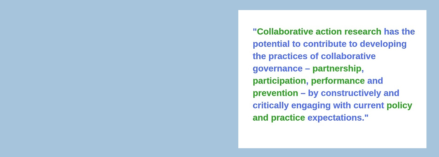 Collaborative Action Research and public services – insights into methods, findings and implications for public service reform