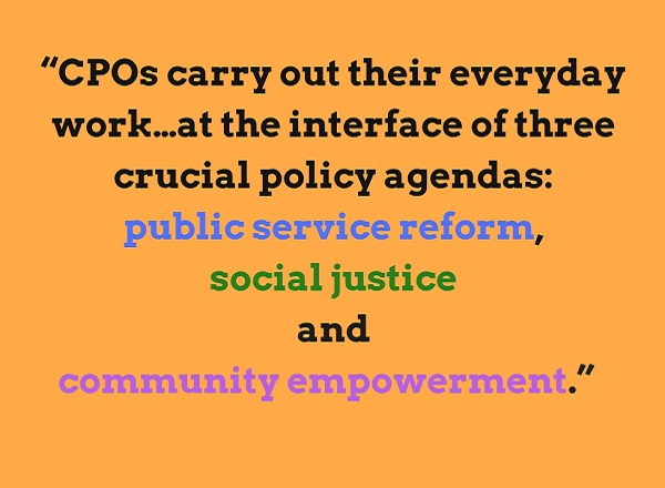 "Quote saying ""CPOs carry out their everyday work…at the interface of three crucial policy agendas: public service reform, social justice and community empowerment."""