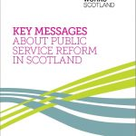 Cover of the report Key Messages About Public Service Reform in Scotland with What Works Scotland logo